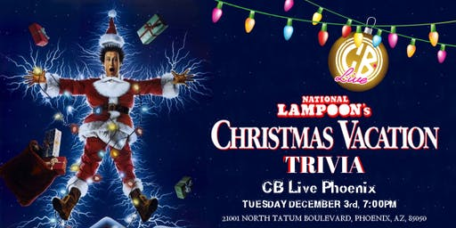 National Lampoon's Christmas Vacation Trivia at CB Live Phoenix