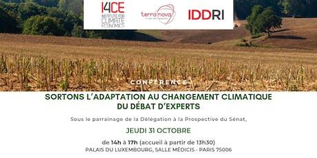 Sortons l'adaptation au changement climatique du débat d'experts billets