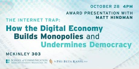 KTA Award Winner Matthew Hindman on The Internet Trap tickets