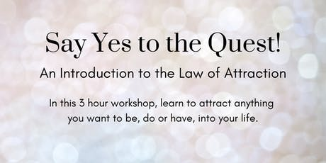 Say Yes to the Quest! tickets
