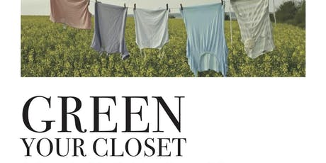 Green Your Closet: A Sustainable Fashion Deep Dive tickets
