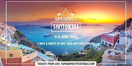Supa Dupa Fly x Santorini 2020