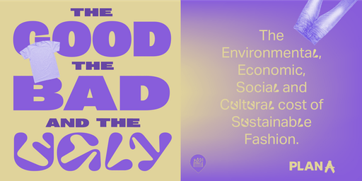The Good, the Bad and the Ugly of Fashion