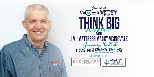 Think Big Session with Mattress Mack - rescheduled event