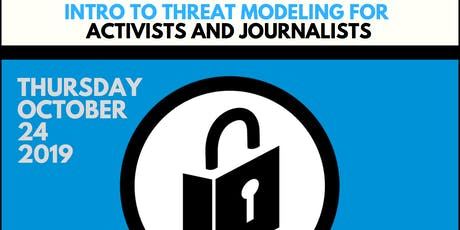 Intro to Threat Modeling for Activists + Journalist (Bilingual in Spanish) tickets