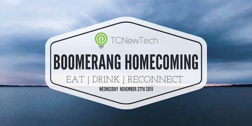 TCNewTech Boomerang Homecoming
