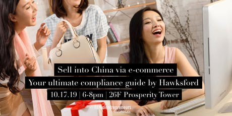 Sell into China via e-commerce  your ultimate compliance guide by Hawksford tickets