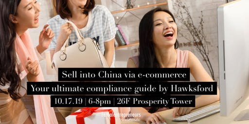Sell into China via e-commerce  your ultimate compliance guide by Hawksford
