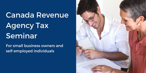 Canada Revenue Agency Tax Seminar
