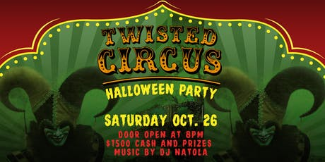 MIXX 360 TWISTED CIRCUS HALLOWEEN PARTY with DJ NATOLA tickets
