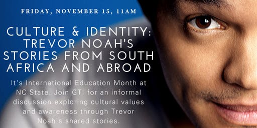 Culture & Identity: Trevor Noah's Stories from South Africa and Abroad