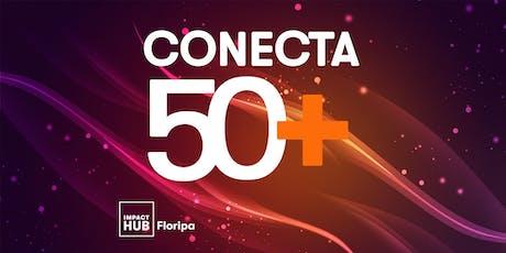 CONECTA 50+ Encontro de Cocriação ingressos
