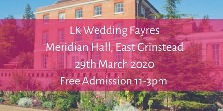 Wedding Fayre, Meridian Hall, East  Grinstead tickets