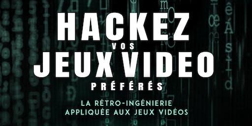 """Conférence """"Hackez vos jeux vidéo préférés"""""""