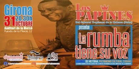 """Los Papines """"La Rumba tiene su voz"""" entradas"""