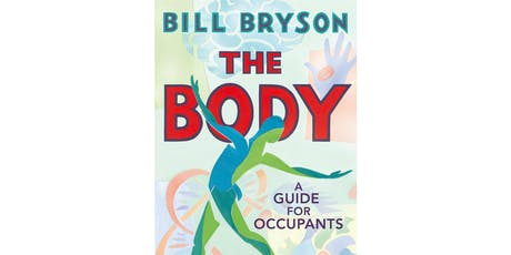 Book Club | The Body: A Guide for Occupants  tickets