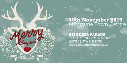 Merry Milngavie Christmas Lights Switch on & Reindeer Parade