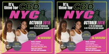 IT'S TIME FOR CBD-NYC tickets