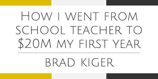$0- $22 Million Training with Brad Kiger