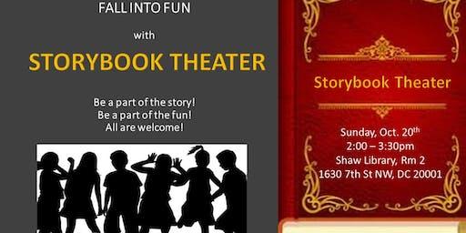 STORY BOOK THEATER! Fall into Fun!