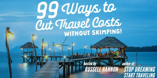 99 Ways to Cut Travel Costs without Skimping - Edmonton South