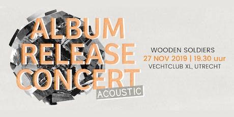 Album Release Concert Wooden Soldiers tickets