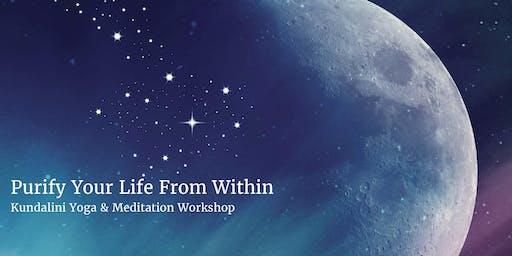 Purify Your Life From Within - Kundalini Yoga workshop