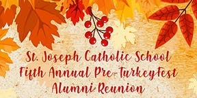 St. Joseph Catholic School's Pre-TurkeyFest Alumni Reunion