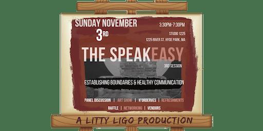 Litty Ligo Presents: The SpeakEasy 3rd Session