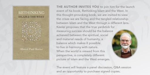 Book Launch. Rethinking Islam & The West by Ahmed Paul Keeler