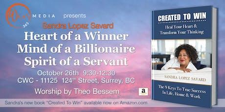 Heart of a Winner Mind of a Billionaire Spirit of a Servant tickets