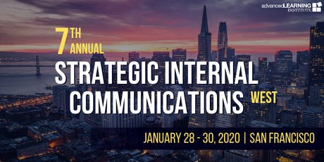 7th Annual Strategic Internal Communications--West tickets