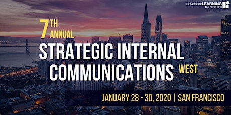 7th Annual Strategic Internal Communications--West tickets