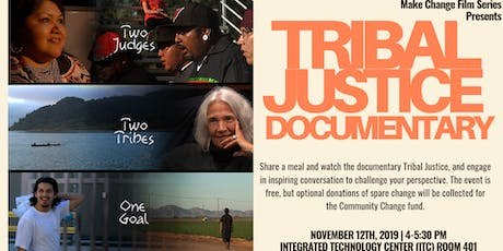 Make Change Film: Tribal Justice tickets