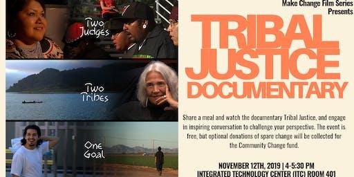 Make Change Film: Tribal Justice