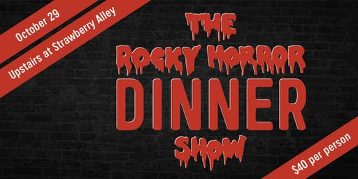 Rocky Horror Dinner Show at Strawberry Alley
