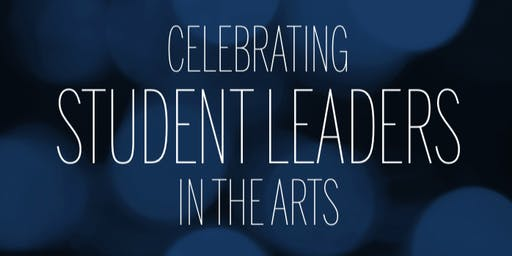 An Evening at the Palmer: Celebrating Student Leaders in the Arts