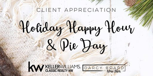Holiday Happy Hour & Pie Day with Darcy Board Home Team