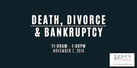 Death, Divorce & Bankruptcy tickets