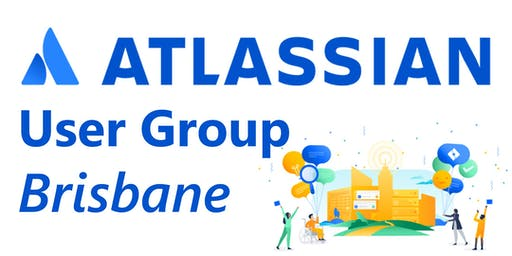 Brisbane Atlassian User Group - November 2019 Meetup