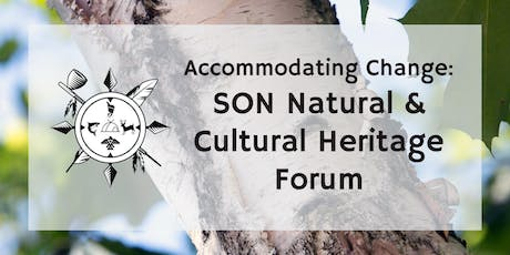 Accommodating Change: SON Natural and Cultural Heritage Forum tickets