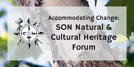 Accommodating Change: SON Natural and Cultural Heritage Forum