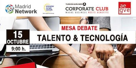 Mesa debate: Talento y Tecnología entradas