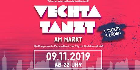 Vechta tanzt am Markt - Die Kneipennachtparty Tickets