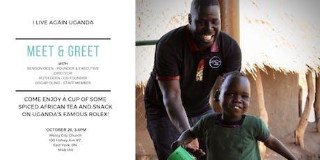 Meet & Greet With I Live Again Uganda tickets