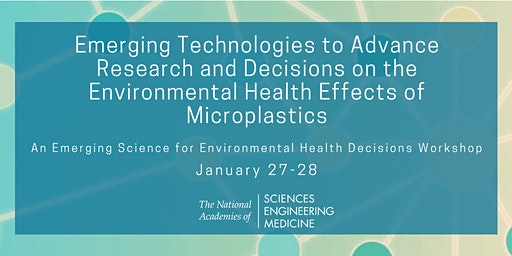 Emerging Technologies to Advance Research and Decisions on the Environmental Health Effects of Microplastics: A Workshop