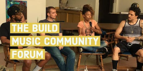The Build: Music Community Forum tickets