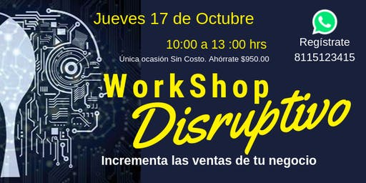 WorkShop Disruptivo para incrementar las ventas de tu negocio