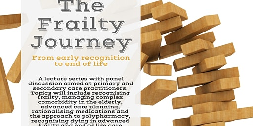 The Frailty Journey - From Early Recognition to End of Life