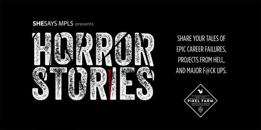 SHESAYS Presents: Horror Stories